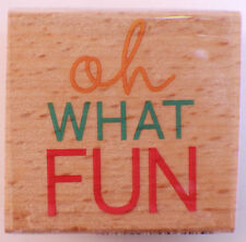 Oh What Fun Words Quote Writing Studio G Wooden Rubber Stamp