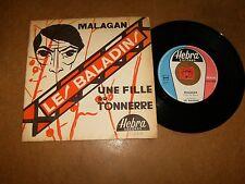 LES BALADINS - UNE FILLE DU TONNERRE - MALAGAN  / LISTEN -  TEEN ROCK YEYE