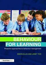 Behaviour for Learning: Proactive Approaches to Behaviour Management by Simon...