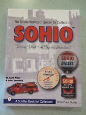 The Unauthorized Guide to Collecting Sohio by W. Clark Miller Signed SC (2000)