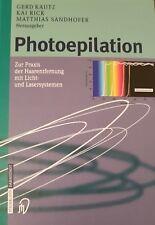 Photoepilation von Kai Rick, Gerd Kautz und Matthias Sandhofer (2004, Gebundene…