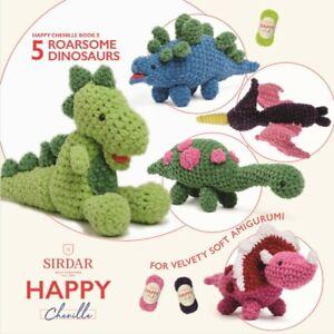 Sirdar Happy Chenille Crochet Amigurumi Toys Pattern Book 5 Roarsome Dinosaurs