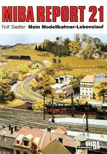 MIBA Report 21 Mein Modelleisenbahner-Lebenslauf