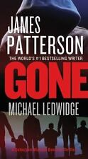 Michael Bennett: Gone 6 by James Patterson and Michael Ledwidge (2014, Hardback