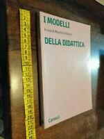 LIBRO-•I modelli della didattica Curatore: M. Baldacci Editore: Carocci