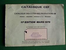 CEF catalogue PHILATELIQUE, 11th édition (mars 1979) en mauvais état