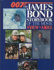 JAMES BOND A VIEW TO A KILL HARDBACK STORYBOOK ROGER MOORE 1985 GREAT CONDITION
