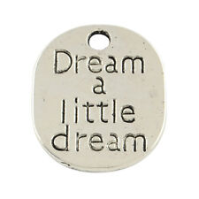 3 Quote Word Pendants Dream a Little Dream Antiqued Silver Charms Inspirational