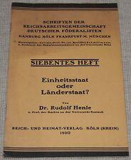 Le Dr rudolf Henle état unitaire ou pays état? riche - & patrie-verlag Köln 1930