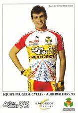 CYCLISME carte cycliste JEAN CHRISTOPHE BLOY équipe PEUGEOT CYCLES AUBERVILLIERS