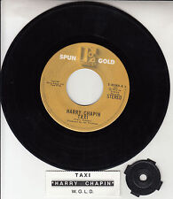 "HARRY CHAPIN  Taxi & W*O*L*D* 7"" 45 rpm record + juke box title strip RARE! WOLD"