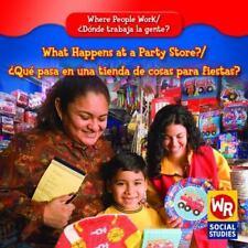 What Happens at a Party Store?/Que Pasa En Una Tienda De Cosas Para-ExLibrary