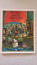 PIGWIG AND THE PIRATES john dyke HB   1979   1st ed