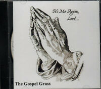 It's Me Again. Lord ~ Gospel Grass ~ Bluegrass ~ CD ~ New