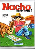 EL NACHO DOMINICANO !. LIBRO DE LECTURA INICIAL NUEVO ! Aprenda a leer Espanol