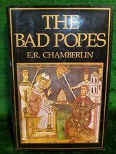 The Bad Popes, History, E. R. Chamberlin (1969) HB/DJ