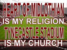 Hearts Of Midlothian es mi religión Tynecastle Estadio es mi iglesia, Letrero De Metal