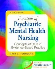 Essentials of Psychiatric Mental Health Nursing : Concepts of Care in Evidence-…