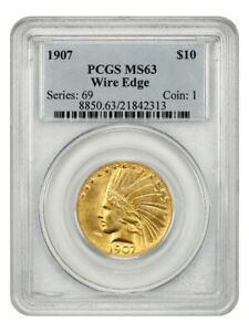 1907 Wire Edge $10 PCGS MS63 - Indian Eagle - Gold Coin - Rare Issue!