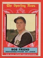 1959 Topps #569 Bob Friend AS EX-EX+ WRINKLE AS Pittsburgh Pirates FREE SHIPPING
