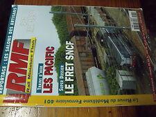 µ? revue RMF n°401 Les Pacific Le Fret SNCF Nettoyage voie Thalys CF Baie Somme