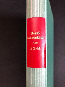Kosztolanyi ANNA - Ein Dienstmädchenroman, Die Andere Bibliothek, EA 1987
