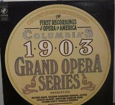 The first recordings of Opera in America 1903 Grand Opera Series    012817LLE