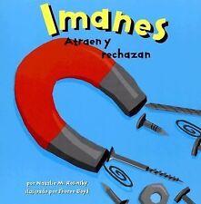 Ciencia Asombrosa Ser.: Imanes : Atraen y Rechazan by Natalie M. Rosinsky...