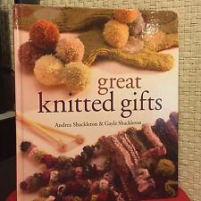 Great Knitted Gifts by Gayle Shackleton and Andrea Shackleton HC 1st Free Ship
