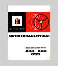 IHC International 433 533 633  Schlepper  Betriebsanleitung Original 1975