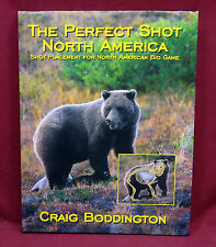 The Perfect Shot, North America, Boddington, 2003 1st Ed., Signed