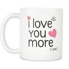 I Love You More I Win Mug - Gift for Girlfriend - 11oz Coffee Mug or Tea Cup