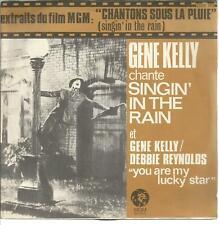 45 TOURS 2 TITRES /GENE KELLY   BOF  CHANTONS SOUS LA PLUIE   B15