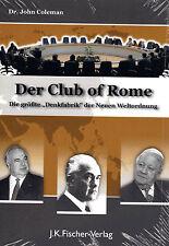 DER CLUB OF ROME - Dr. John Coleman BUCH - NEU