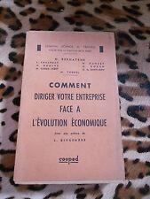 Comment gérer votre entreprise face à l'évolution économique h. Bernatene - 1949