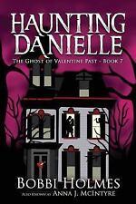 Ghost of Valentine Past: By Holmes, Bobbi Mackey, Elizabeth