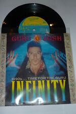 "GURU JOSH - Infinity - 1990 UK 3-track 7"" Vinyl Single"