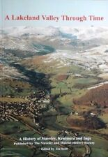 Joe Scott, A Lakeland Valley Through Time A History of Staveley Kentmere & Ings