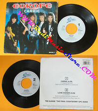 LP 45 7'' EUROPE Carrie Love chaser 1986 holland EPIC EPC 650354 7 no cd mc dvd