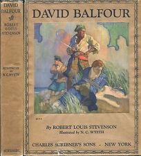 David Balfour (sequel to Kidnapped) Robert Louis Stevenson 1st Wyeth 1924 w/ DJ!
