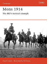 Osprey, Mons 1914: The BEF's Tactical Triumph (Campaign)