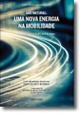 Gás Natural: uma Nova Energia Na Mobilidade. ENVÍO URGENTE (ESPAÑA)