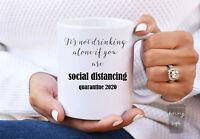 Funny Coffee Mug Quarantine Gift Social Distancing Gift Social Distancing Mug