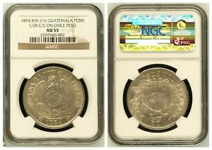 NGC Guatemala 1894 Un Peso Counterstamped ½ Real On Chile 1884 Silver AU55 #1