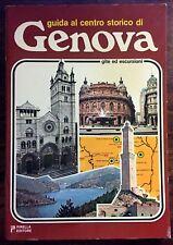 GUIDA AL CENTRO STORICO DI GENOVA. GITE ED ESCURSIONI