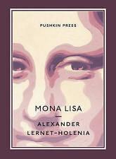 Mona Lisa (Pushkin Collection), Alexander Lernet-Holenia, New Book