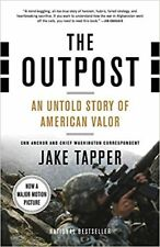 The Outpost : An Untold Story of American Valor by Jake Tapper (2013. Digital)