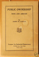 1923 League for Industrial Democracy Public Ownership Here and Abroad