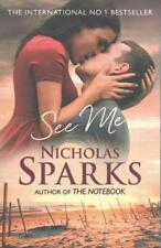 See Me von Nicholas Sparks (2016, Taschenbuch)