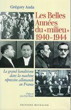 """G. AUDA : les belles années du """"mileu"""" 1940-1944""""  LAFONT et les autres !!"""